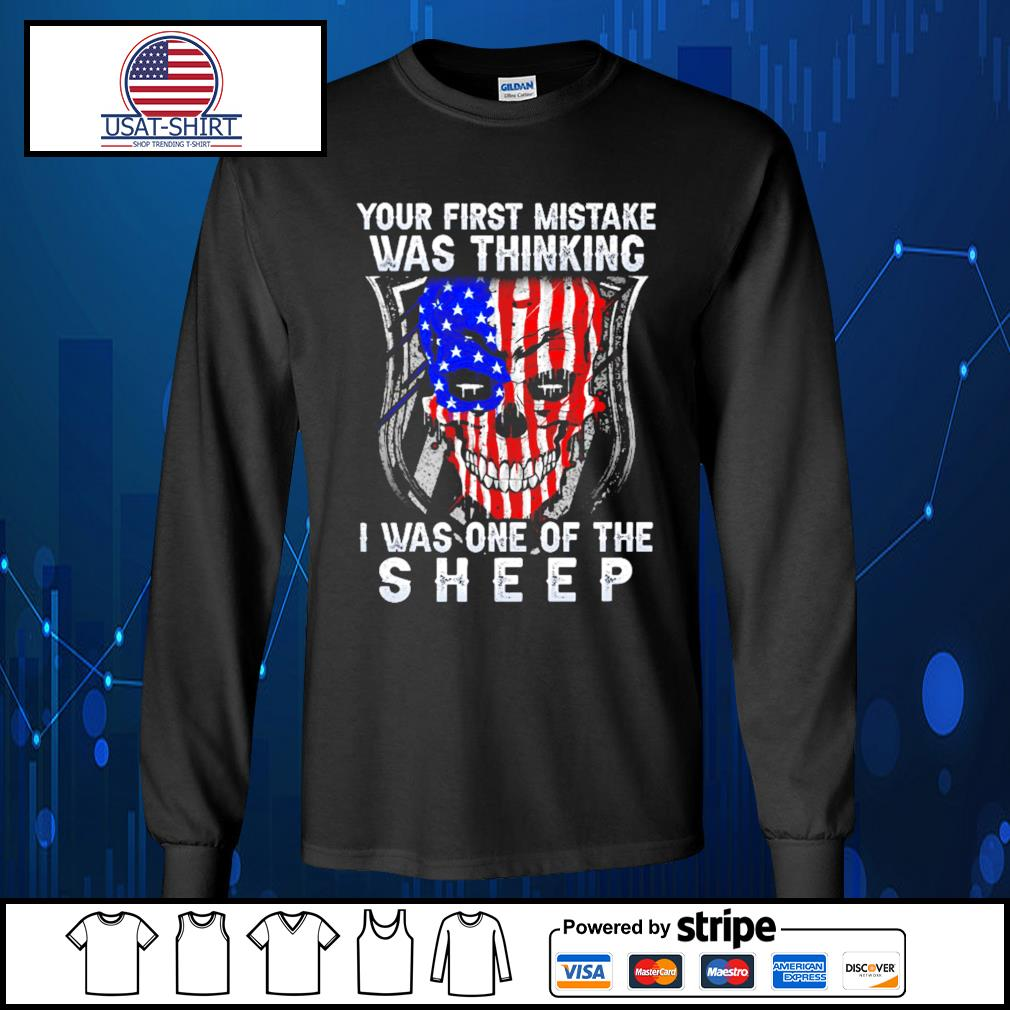Skull American your first mistake was thinking I was one of the sheep s Long-Sleeves-Tee