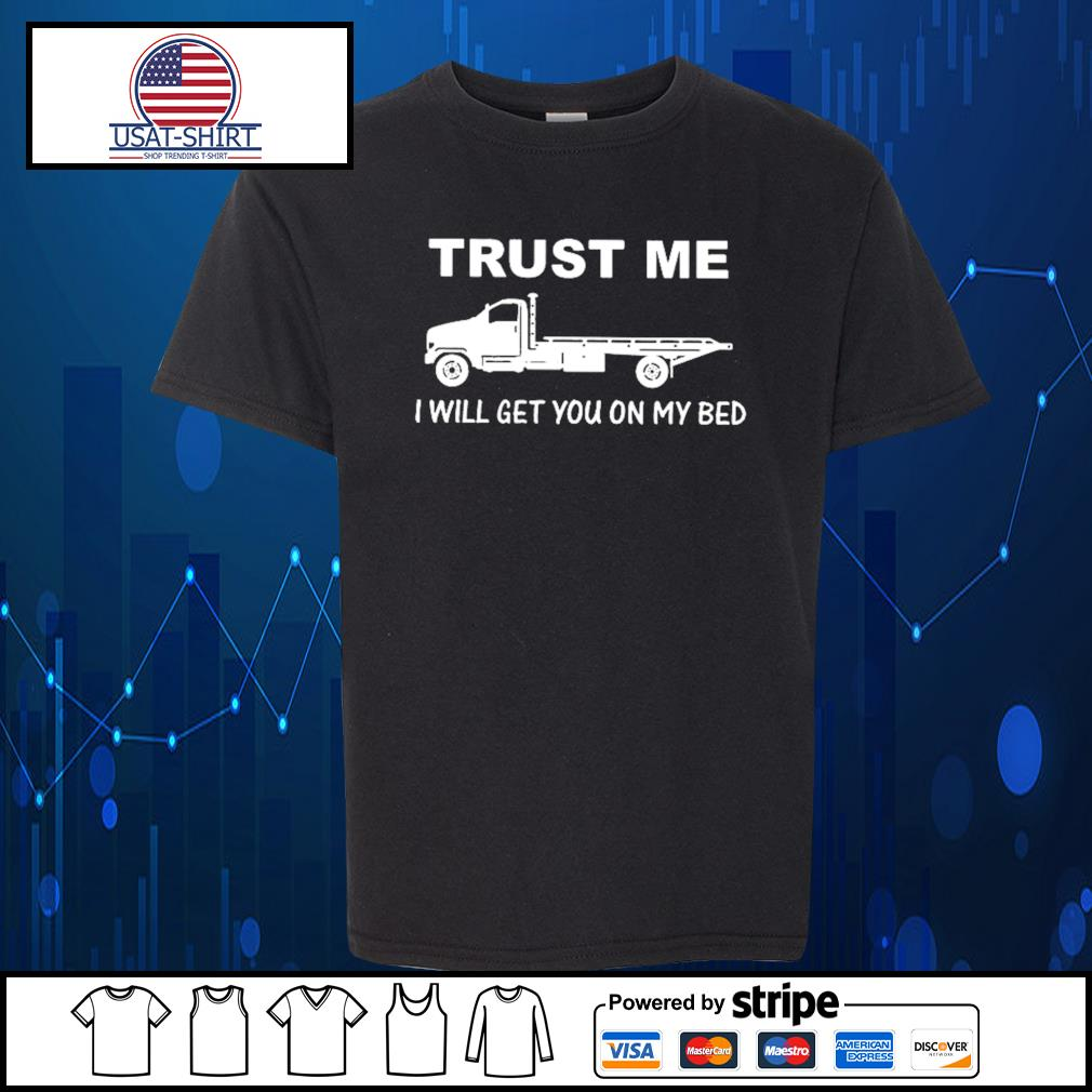 Trust me I will get you on my bed s Kid-T-shirt