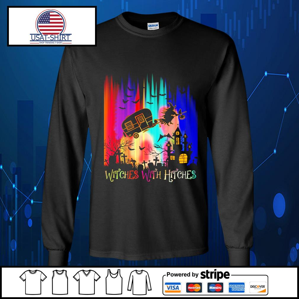 Witches with hitches Happy Halloween s Long-Sleeves-Tee