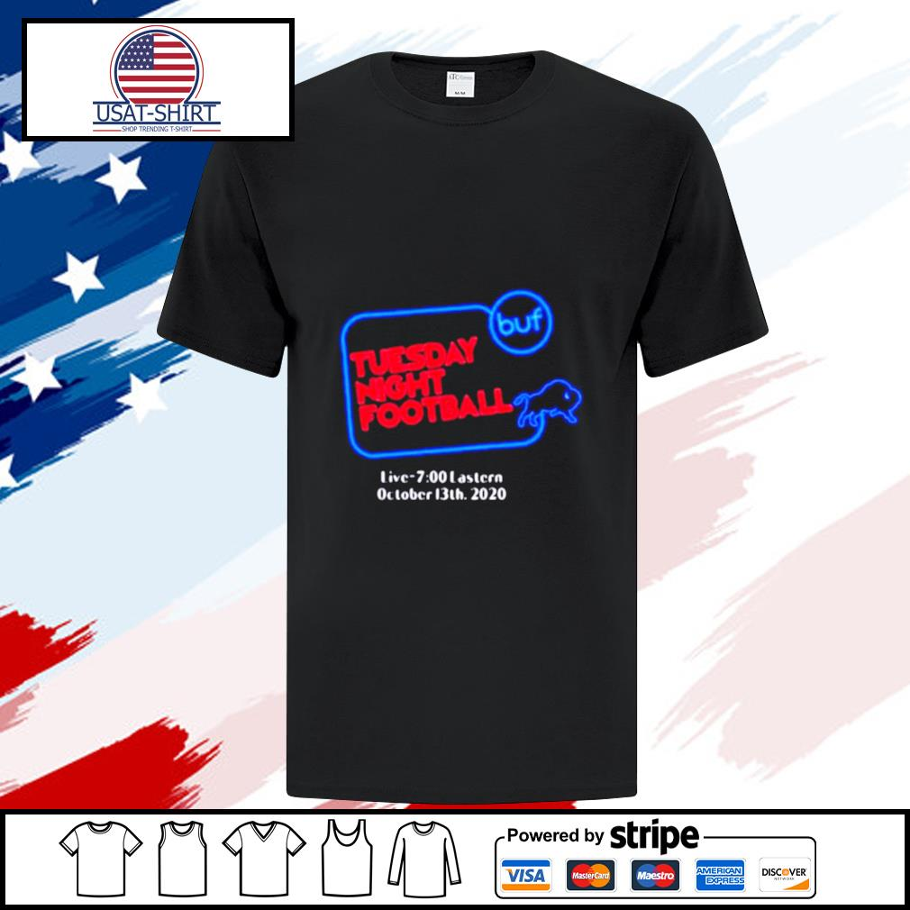 Buffalo bills tuesday night football live 7 eastern october 2020 shirt