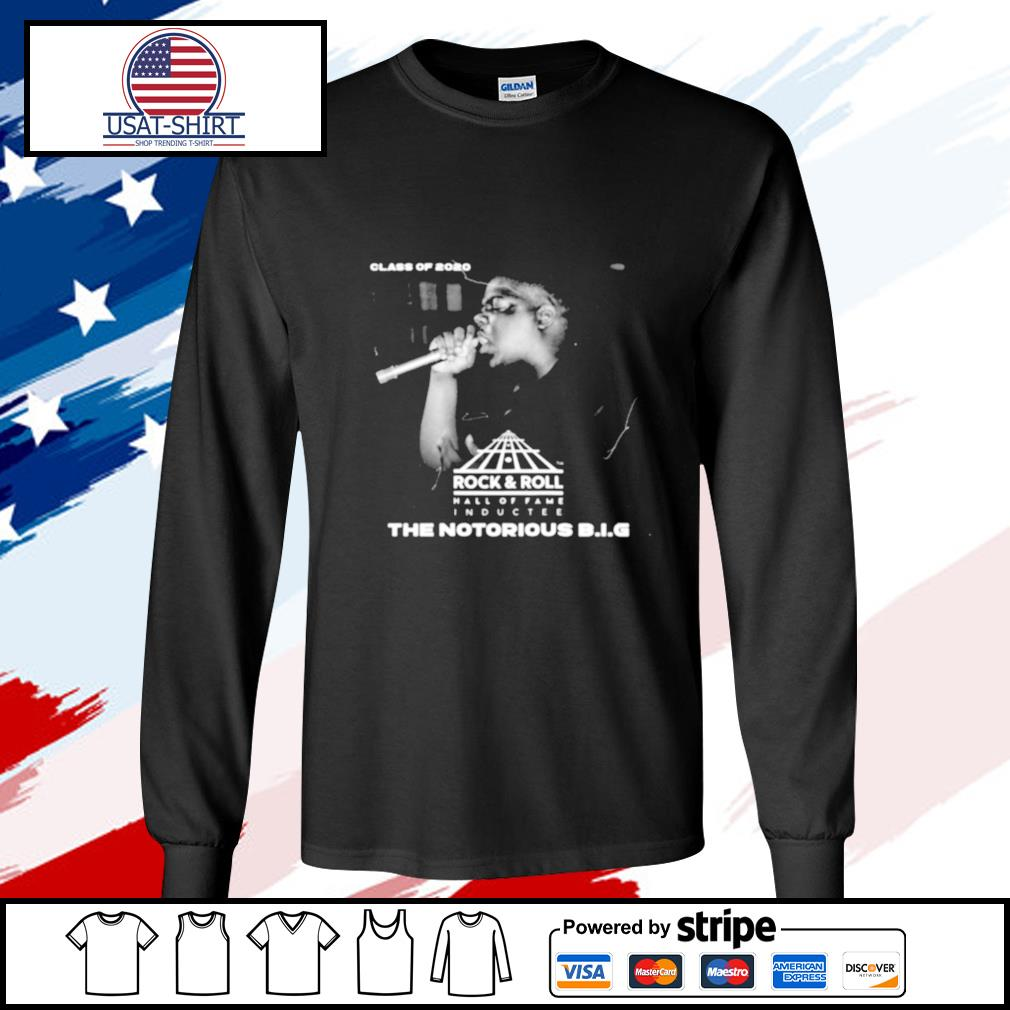 Class Of 2020 Rock Roll Hall Of Fame The Notorious BIG s longsleeve-tee