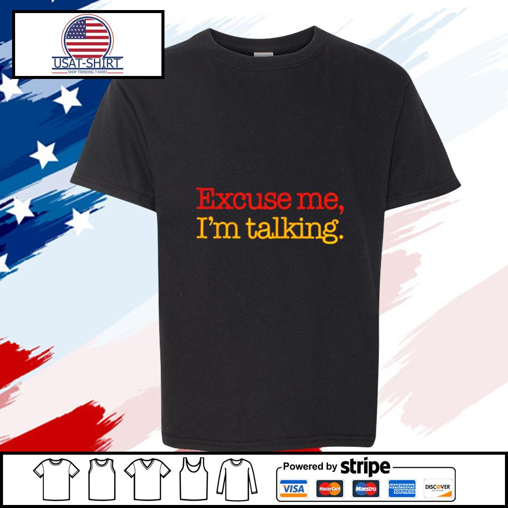 Excuse me, I'm talking Comment from Kamala Harris s youth-tee