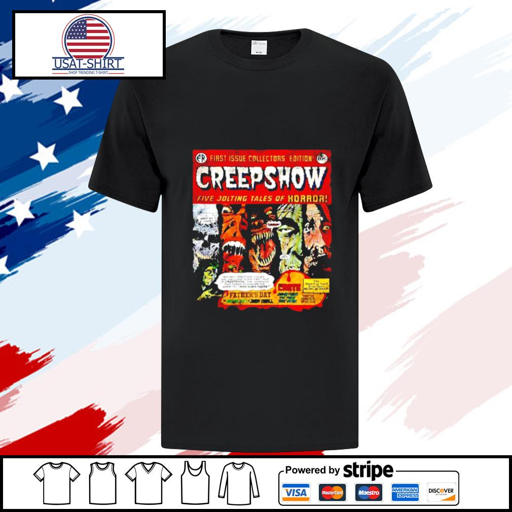 First Issue Collectors Edition Creepshow Five Jolting Tales Of Horror shirt