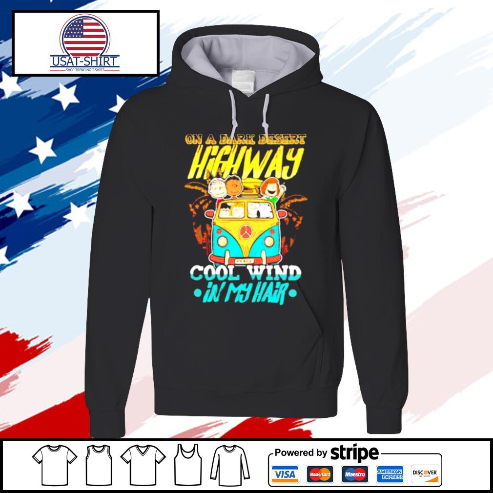 The peanuts riding bus peace on a dark desert highway cool wind in my hair s hoodie
