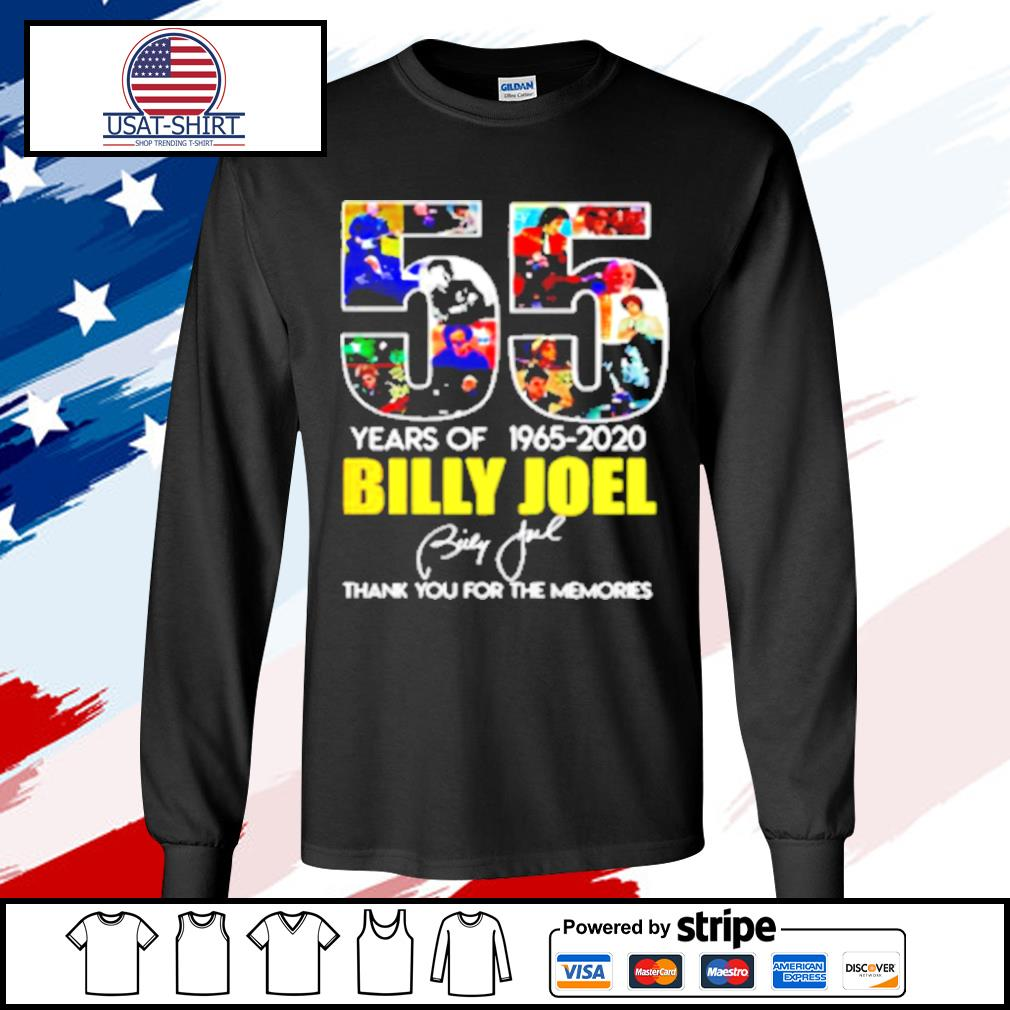 Billy Joel 55Th Years Of 1965 2020 Signature Thank You For Memories s longsleeve-tee