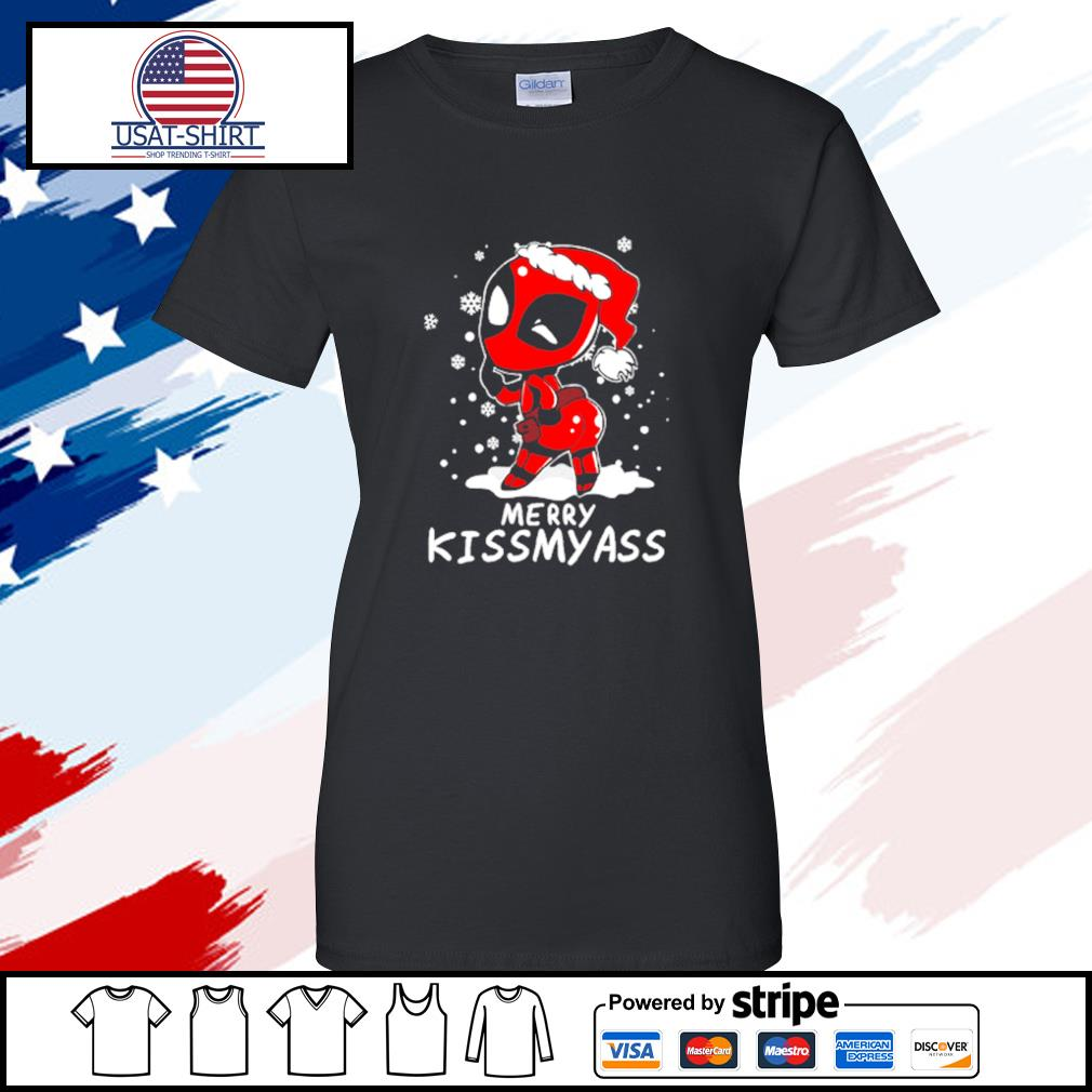 Deadpool Merry Kiss My Ass Shirt ladies tee