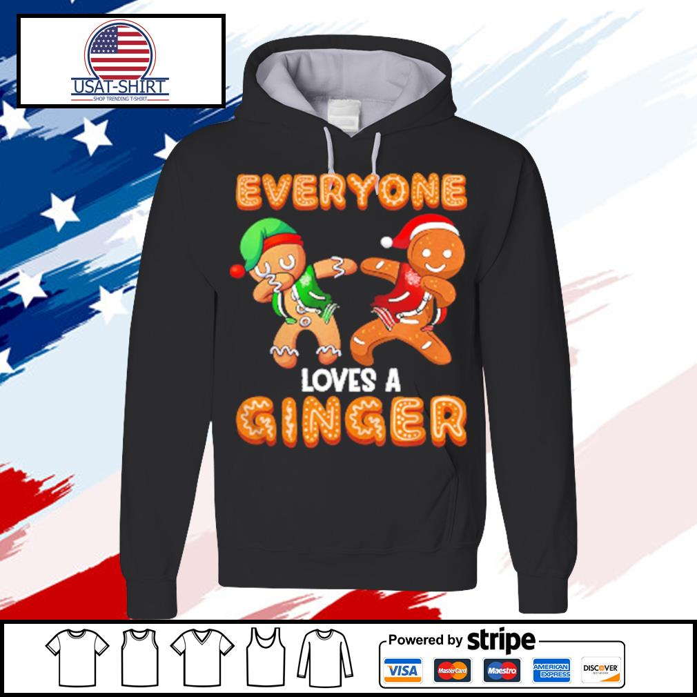 Everyone Loves A Ginger Gingerbread Christmas s hoodie