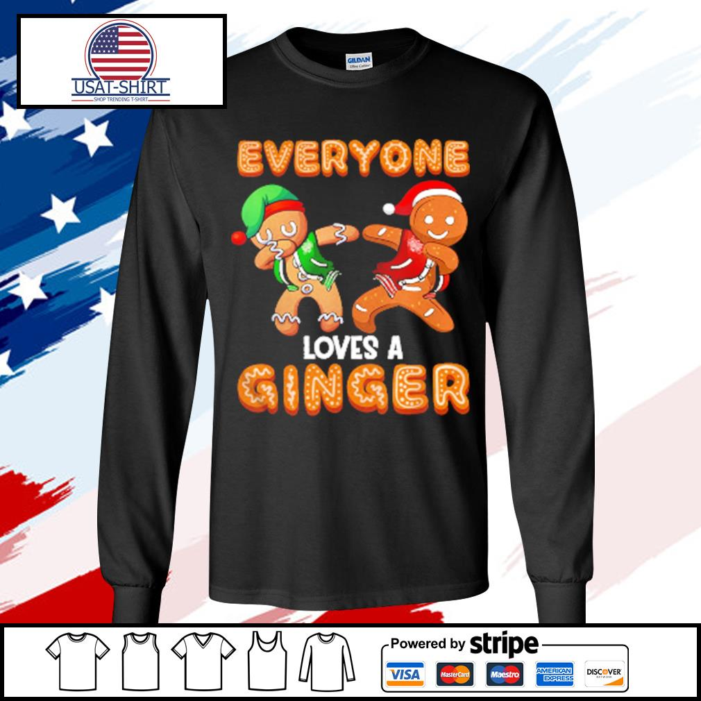 Everyone Loves A Ginger Gingerbread Christmas s longsleeve-tee