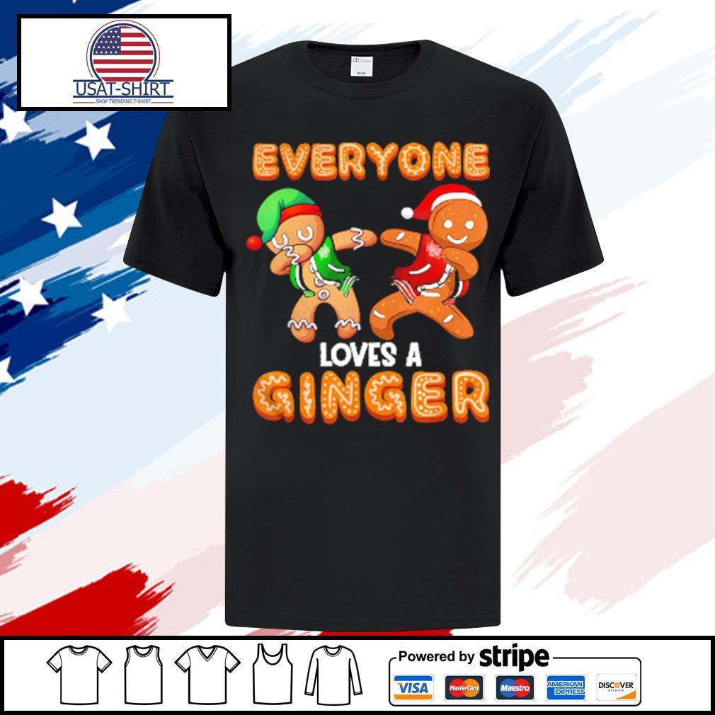 Everyone Loves A Ginger Gingerbread Christmas shirt