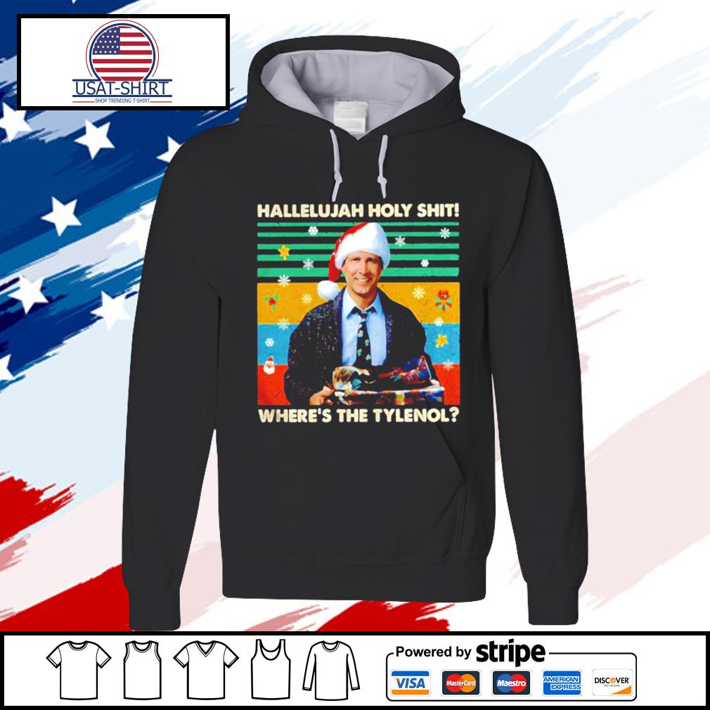 Griswold Hallelujah holy shit wheres the Tylenol vintage s hoodie