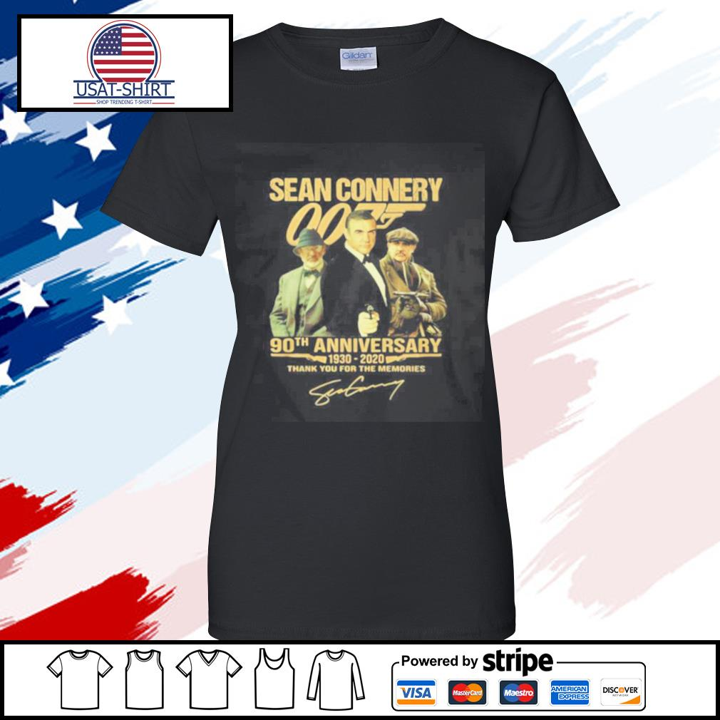 Sean Connery 007 90th Anniversary 1930 2020 Thank You For The Memories Signature s ladies tee