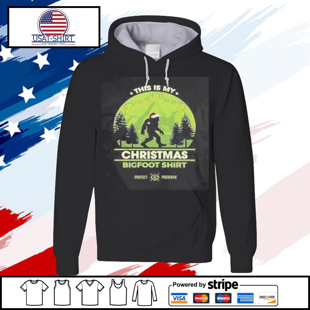 This Is My Christmas Bigfoot s hoodie