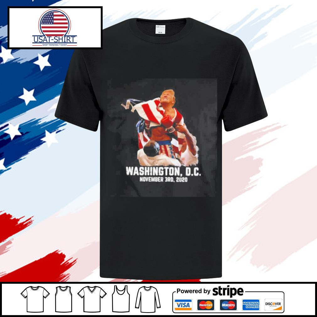 Trump boxing Washington DC November 3RD 2020 shirt