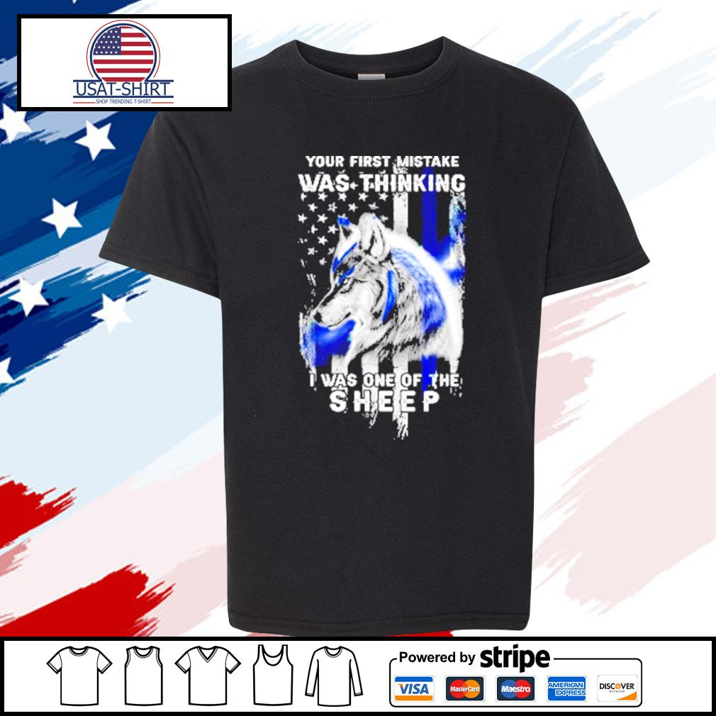 Wolf Your First Mistake Was Thinking Was One Of The Sheep American Flag Shirt youth-tee